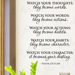 Decals for the Wall - Wall Decal Sticker Quote Vinyl Lettering Watch Your Thoughts Frank Outlaw M06 - This decal says ''Watch your thoughts; they become words. Watch your words; they become actions. Watch your actions; they become habits. Watch your habits; they become character. Watch your character; it becomes your destiny. - Frank Outlaw''