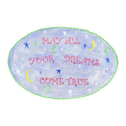 Stupell Industries - May All Your Dreams Come True Oval Wall Plaque - Made in USA. MDF Fiberboard. Hand finished and packed. Approx. 11 in. W x 15 in. L. 0.5 in. ThickThe Kids Room by Stupell features exceptional handcrafted wall decor for children of all ages.  Using original art designed by in-house artists, all pieces feature hand painted and grooved borders as well as colorful grosgrain ribbon for hanging.  Made in the USA, everything found in The Kids Room by Stupell exudes extraordinary detail with crisp vibrant color. Whether you are looking for one piece to match an existing room's theme, or looking for a series to bring the kid's room to life, you will most definitely find what you are looking for in The Kids Room by Stupell.