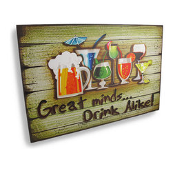 "Zeckos - Tropical Drink Bar Sign ""Great Minds Drink Alike"" 23.5 In. - Add a cheerful accent to your home, bar, or restaurant with this sign featuring tropical drinks, proclaiming that 'Great minds drink alike' Made of wood, it measures 23 1/2 inches long, 15 3/4 inches high, and 3/8 of an inch thick. It easily mounts to the wall with a single nail or screw by the metal sawtooth hanger on the back. It makes a great gift that is sure to be admired."