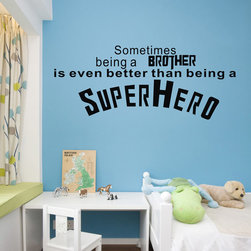 ColorfulHall Co., LTD - Wall Decal Being a Brother Better Than Being A SuperHero - Wall Decal Being a Brother Better Than Being A SuperHero