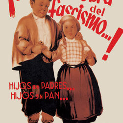 Buyenlarge - This is the Work of Fascism: Children without Parents, Children without Bread 20 - Series: Spanish Civil War