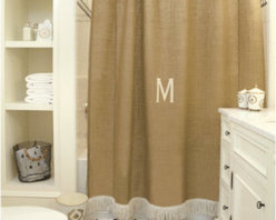 Burlap Shower Curtain with Bullion Fringe - This shower curtain gives new meaning to shabby chic. It's monogrammed burlap! I love the fringe at the bottom of the curtain. It adds just a little something to jazz up the plain burlap fabric.