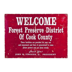 Vintage Wood Sign: Welcome Forest Preserve - Here at Chairish, we can get behind a cause like preservation!  After all, isn't that what reselling of fabulous vintage wood signs like this Cook County gem is all about??  Silver silkscreened lettering on red background.  Four holes for hanging.