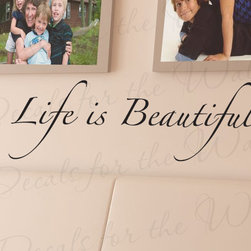 Decals for the Wall - Wall Decal Sticker Quote Vinyl Art Lettering Letter Design Life is Beautiful I08 - This decal says ''Life is Beautiful''