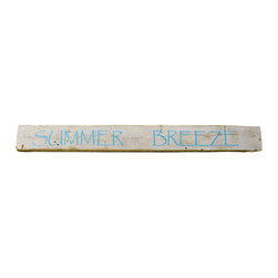 "Summer Breeze Sign Wood - Reclaimed wood ""Summer Breeze"" sign. Hand-painted on an old fence plank taken from a Long Island beach cottage. Faded white paint, fresh blue lettering."