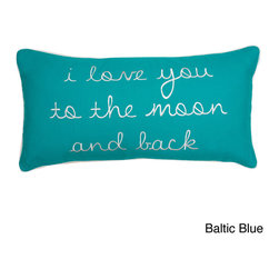 Thro - To The Moon and Back Down Fill Pillow - Add this fun yet stylish 'I Love You To The Moon and Back' down fill pillow to your decor,or give it away as a gift to a loved one. Featuring a feather fill,this adorable pillow is available in your choice of baltic blue or navy white finish.