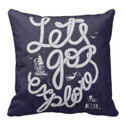 Brandi Fitzgerald Fusion Arts - Let's Go Explore Nautical Decorative Throw Pillow, Navy, 18x18, Indoor - Brandi Fitzgerald Fusion Arts Decorative Throw Pillows