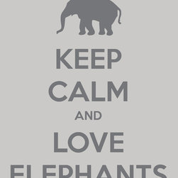 "Keep Calm Collection - 'Keep Calm and Love Elephants' Premium Art Print, Light Gray - High-quality art print on heavyweight natural white matte fine art paper. Produced using archival quality inks giving the print a vivid and sharp appearance. Custom trimmed with 1"" border for framing."