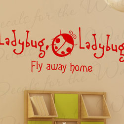 Decals for the Wall - Wall Decal Sticker Quote Vinyl Art Large Kid's Nursery Ladybug Fly Away Home K33 - This decal says ''Ladybug, Ladybug fly away home…''