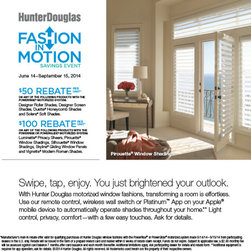 Hunter Douglas Promotion 2014, June 14 - Septemeber 15, 2014 - Ultimate versatility in a fabric shading
