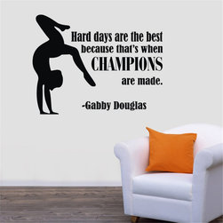 ColorfulHall Co., LTD - Wall Decals Quotes hard days are the best because that's when champions - Wall Decals Quotes hard days are the best because that's when champions