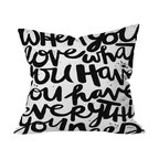 "DENY Designs - Kal Barteski If You Love Throw Pillow, 20x20x6 - Add zip to your sofa and zen to your life with this pillow. ""When you love what you have, you have everything you need"" is printed front and back on woven polyester. You'll love it, need it and have it with a few clicks."