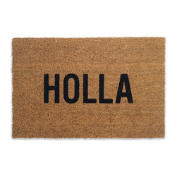 Reed Wilson - Holla Door Mat - These mats are manufactured in the USA from natural coir (coconut) fiber bristles, which are inserted into a weatherproof vinyl backing. Designs are applied through an electrostatic flocking process, which permanently bonds the colored fibers to the coir fibers.