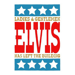 """Elvis Has Left The Building"" Artwork - Fantastic typographical hand drawn, three colour screen print, perfect for those looking for some retro cool in there home! original screen print and hand pulled by artist. print produced in short, limited edition run of 60 on 300mg paper. all prints numbered signed & embossed with artists stamp."