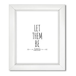 Uh Oh Pasghettio - Let Them Be Little, Black, 16x20 - Protect your kiddo, and let them be little.