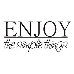 None - Decorative 'Enjoy the Simple Things' Vinyl Wall Art Quote - Vinyl applique wall art can help you decorate for special occasions without permanently altering the look of a room. This line art design,conveying the message 'Enjoy the Simple Things,' can be attached to a wall or window and easily peeled off later.
