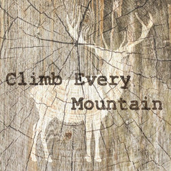 "Suzanne Powers - Climb Every Mountain - Let the phrase ""Climb every mountain"" from the same popular song title of 'The Sound Of Music' do it's magic!  A silhouette of a mountain deer buck stands silently with added wood texture and sepia tones."