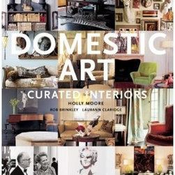 Domestic Art: Curated Interiors - This book is a great compilation of complex and unique interiors. It's full of inspiration and is perfect for keeping out on display. While not your typical design book, it will add an interesting mix to your library.