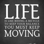 """Keep Calm Collection - Life Is Like Riding A Bicycle (Albert Einstein Quote), premium art print - High-quality art print on heavyweight natural white matte fine art paper. Produced using archival quality inks giving the print a vivid and sharp appearance. Custom trimmed with 1"""" border for framing."""
