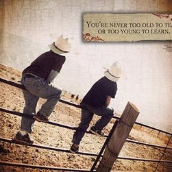 KAF - Cowboy Reason 2 You are Never Too Old to Teach Too Young to Learn - Cowboy  Reason  #2:  You  are  never  too  old  to  teach  or  too  young  to  learn.  Features  two  young  cowboys  straddling  a  fence  and  looking  off  into  the  distance.  Cowboy  wisdom  you'll  appreciate  for  a  long  time.