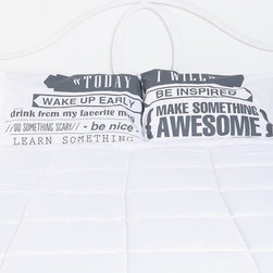 'Today I Will' Pillowcases - Add some interest and inspiration to your pillowcases. These have the perfect little mantra to help you start your day.