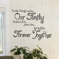 Decals for the Wall - Wall Decal Sticker Quote Vinyl Circle of Strength and Love Forever Family IN53 - This decal says ''A circle of strength and love, Our family founded on faith… joined by love… kept by God… Forever together''