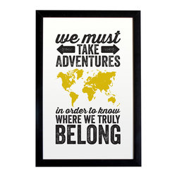 """The Oyster's Pearl - Adventures World Map Travel Poster, Unframed - """"We must take adventures in order to know where we truly belong."""""""
