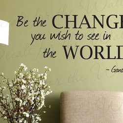Decals for the Wall - Wall Sticker Decal Quote Vinyl Art Lettering Removable Be the Change Gandhi IN14 - This decal says ''Be the change you wish to see in the world. - Gandhi''