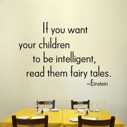 ColorfulHall Co., LTD - Vinyl Decals If You Want Your Children To Be Intelligent Read Them - Vinyl Decals If You Want Your Children To Be Intelligent Read Them