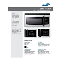 """Samsung - Over-the-Range 1.8 Cu Ft.  Microwave - Description • Features • Specifications • Warranty •User Manual  Description The Samsung SMH1816 1.8 Cu. Ft. Over-the-Range Microwave gives you innovative cooking convenience right at your fingertips. With a powerful 400 CFM Auto Vent to quickly eliminate food odors and 1100 W of cooking power, its spacious 1.8 cu. ft. capacity handles most every fast food prep reheating task. Everything is cooked precisely to your taste with the sensor auto reheat and cook feature that monitors the amount of moisture in foods and adjusts reheating time accordingly. With its sleek finish and advanced performance features such has the 1-line VFD display and low standby power usage, the SMH1816 gives you microwave cooking that is well beyond the ordinary. Back To Top Features -Charcoal / Grease vent filter. -10 Power levels. -Two-stage programmable cooking. -Auto defrost and sensor reheat. Back To Top Specifications Product Specifications   UPC:  036725560437, 036725560451, 036725560444   Product Type:  Over-the-range microwave   Size:  1.8 Cu. Ft.  General Specifications  Chrome Rack:  1   Cooktop Lighting:  Yes   Distribution System:  Rotating Turntable   One Touch Instant Cook Pads:  4   Programmable Cooking Stages:  Yes   Timer:  Yes   Turntable Diameter:  14 3/16""""   Vent Fan Settings:"""