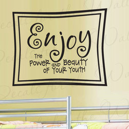 Decals for the Wall - Wall Decal Sticker Quote Vinyl Lettering Large Enjoy Your Youth Kid's Room K87 - This decal says ''Enjoy the power and beauty of your youth''