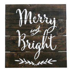 """Merry and Bright Reclaimed Wood Sign - Reclaimed wood finds new life in this custom sign. Each wood sign is fashioned from old pallets and hand-painted with """"Merry and Bright"""". Looks great hanging on a wall or sitting on a shelf or mantle... perfect for the holidays. Due to its reclaimed and hand-painted nature, each one will look a little different."""