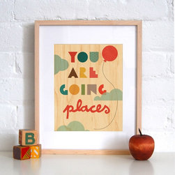 Petit Collage You are Going Places - Print on Wood - You are Going Places - Print on Wood