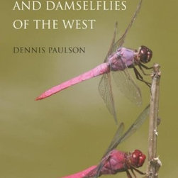 Ca Princeton Fulfillment - Dragonflies and Damselflies of the West - Dragonflies and Damselflies of the West is the first fully illustrated field guide to all 348 species of dragonflies and damselflies in western North America. Dragonflies and damselflies are large, stunningly beautiful insects, as readily observable as bi