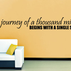 StickONmania - A Journey Quote Sticker - A nice quote for your lounge Decorate your home with original vinyl decals made to order in our shop located in the USA. We only use the best equipment and materials to guarantee the everlasting quality of each vinyl sticker. Our original wall art design stickers are easy to apply on most flat surfaces, including slightly textured walls, windows, mirrors, or any smooth surface. Some wall decals may come in multiple pieces due to the size of the design, different sizes of most of our vinyl stickers are available, please message us for a quote. Interior wall decor stickers come with a MATTE finish that is easier to remove from painted surfaces but Exterior stickers for cars,  bathrooms and refrigerators come with a stickier GLOSSY finish that can also be used for exterior purposes. We DO NOT recommend using glossy finish stickers on walls. All of our Vinyl wall decals are removable but not re-positionable, simply peel and stick, no glue or chemicals needed. Our decals always come with instructions and if you order from Houzz we will always add a small thank you gift.