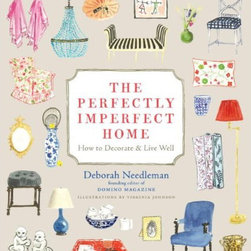 The Perfectly Imperfect Home: How to Decorate and Live Well - For those of you still mourning the loss of Domino magazine (I know I am, and I saved every issue, sometimes I pull them out and pretend they just came in the mail) this book will give you some of that wonderful decorating advice from its Founding Editor-in-Chief, Deborah Needleman. Bonus: All of the charming illustrations inside are by Virginia Johnson.