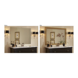 Frame your mirrors! - Over 70 choices of frames to add to give your bathroom a high end custom look.