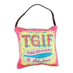 About Face Designs - Pink 'This Grandma is Fabulous' Pillow - Celebrate your fabulous Grandma with this playful pillow that features a heartwarming phrase and a top ribbon for easy displaying on doorknobs and hooks. �� 5'' W x 5'' H x 2'' D Polyester / burlap Imported