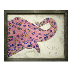 Kathy Kuo Home - Pink Elephant Reclaimed Wood 'I Love You' Wall Art - Designed by a husband and wife team, our giclee prints are inspired by the ones we love.  Motifs comes from family, nature, animals, old things, children's art and folk art.  All prints are hand painted first, and then giclee printed in the Blue Ridge Mountains of North Georgia.