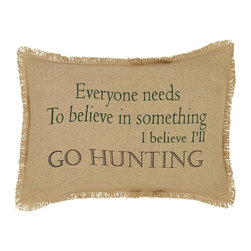"""VHC Brands - Burlap Natural I Believe I'Ll Go Hunting Pillow - This burlap pillow measures 14""""x18"""" and is 100% cotton woven into a """"burlap"""" fabric for a natural look and feel. The front features the saying """"Everyone needs to believe in something I believe I'll go hunting"""" stenciled in hunter green & brown. The back features a 3"""" overlap with 2-buttons to conceal pillow insert. Spot clean with a damp cloth."""