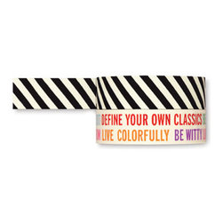 "Kate Spade - Kate Spade Decorative Paper Tape Set - Take your DIY projects from ordinary to extraordinary with this cute Kate Spade paper tape set.  One roll of tape is a simple black and white stripe while the other has fun sayings like ""Define Your Own Classics"", ""Live Colorfully"" & ""Be Witty"".  Perfect to add a little design to a boring envelope or add a little inspiration to your latest project.  Set of 2 Tape Rolls-Size 9""H X 65 1/2'L"
