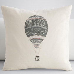 Personalized Hot Air Balloon Throw Pillow Cover - Personalize this pillow with your family's name, or give it as a gift. It's a beautiful sentiment without any of the corny overtones.