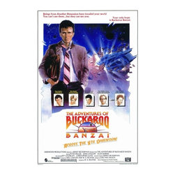 The Adventures of Buckaroo Banzai Across the Eighth Dimension 27 x 40 Movie Post - The Adventures of Buckaroo Banzai Across the Eighth Dimension 27 x 40 Movie Poster - Style A Peter Weller, Ellen Barkin, Jeff Goldblum, Christopher Lloyd, John Lithgow, Lewis Smith, Rosalind Cash, Robert Ito, Pepe Serna, Vincent Schiavelli, Dan Hedaya, Yakov Smirnoff, Jamie Lee Curtis, Ronald Lacey, Matt Clark, Clancy Brown, Carl Lumbly, Red Morgan. Directed By: W.D. Richter. Producer: 20th Century-Fox.