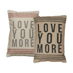 Vintage Sack Pillow - Love You More - The Message: Love you more - Perfect for that intimate pillow fight! This expressive pillow is high quality linen, woven to look like well-worn flour sacks. The printing is and ink dye that is absorbed into the fabric leaving an extremely soft and delicate feel.
