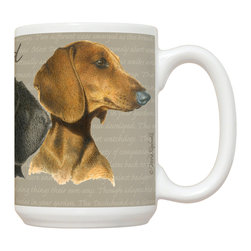 440-Dachshund Mug - 15 oz. Ceramic Mug. Dishwasher and microwave safe It has a large handle that's easy to hold.  Makes a great gift!