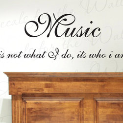 Decals for the Wall - Wall Decal Sticker Quote Vinyl Art Removable Mural Letter Music is Who I Am J54 - This decal says ''Music is not what I do, it's who I am''