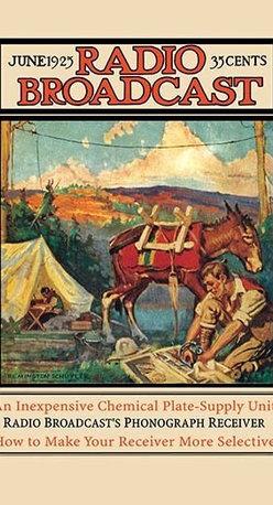 "Buyenlarge.com, Inc. - Radio Broadcast: June 1925 - Canvas Poster 20"" x 30"" - Radio, TV. Wireless, Telegraph, Television"