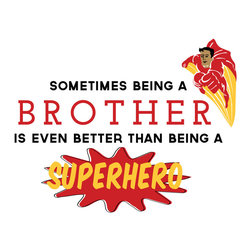 Dana Decals - Brother Superhero Quote Wall Decal - Being a Brother is Better than Being a Superhero Quote with Superhero Illustration Icon Silhouette