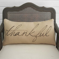 'Thankful' Burlap Pillow by Next Door to Heaven - This burlap pillow says it all!