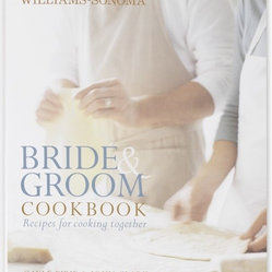"Williams-Sonoma ""Bride & Groom Cookbook"""